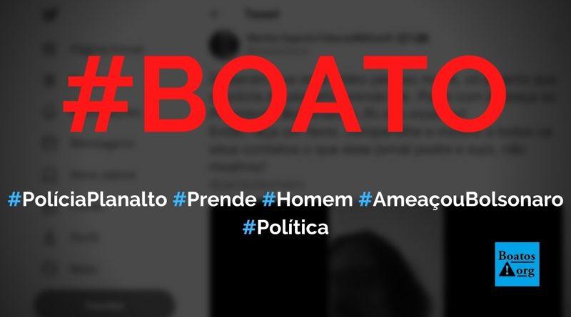 Polícia do Planalto prendeu homem que fez ameaças a Bolsonaro e Jornal Nacional escondeu, diz boato (Foto: Reprodução/Facebook)
