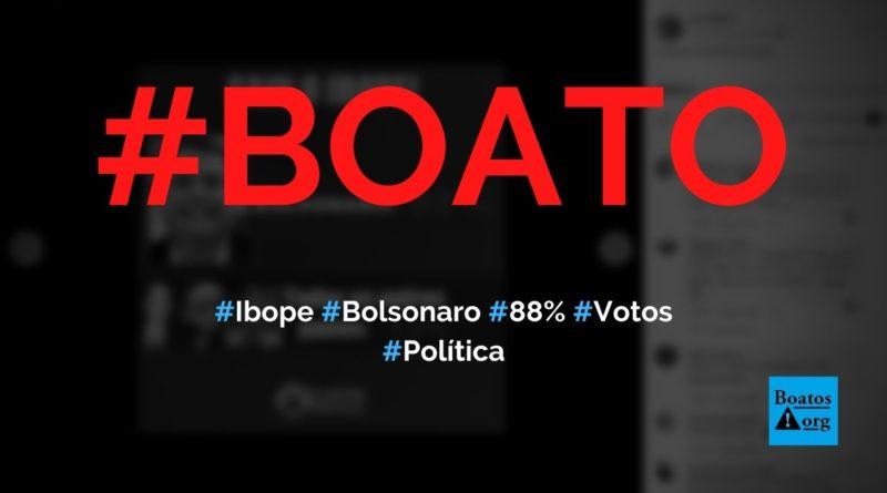 Saiu o Ibope Bolsonaro 88%, todos os outros juntos (Ciro, Marina e Lula) 12%, diz boato (Foto: Reprodução/Facebook)